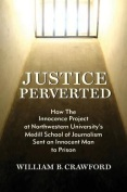 Justice Perverted